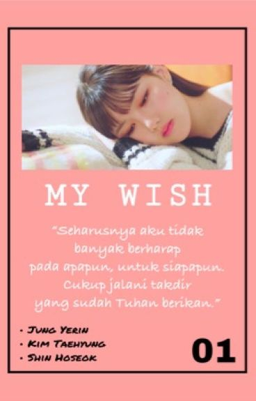 My Wish ||Kim Taehyung and Jung Yerin FF|| (Hiatus)