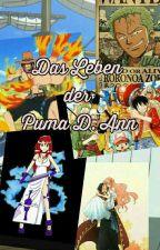 Das Leben der Puma D. Ann || One Piece Ff  *Wird Überarbeitet* by sexykimnamjin