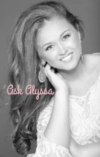 All About Alyssa (aka i_have_arrived) by I_have_arrived