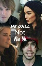 He Will Not Win Me. by anephilim