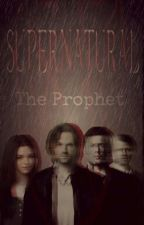 Supernatural: The Prophet  by FariaNovak-Horan