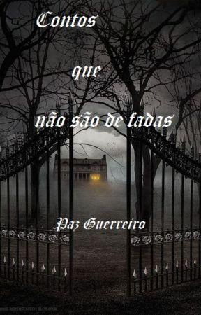 CONTOS QUE NÃO SÃO DE FADAS by Pazguerreiro
