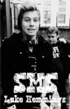 SMS I Luke Hemmings by nega_tywna