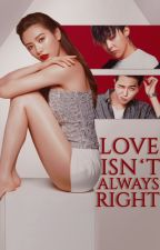 Love Isn't Always Right ✓ by hyerimark