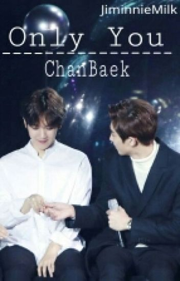 Only You | Chanbaek