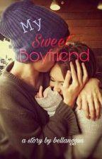 Oh My Sweet Boyfriend by bellanggun11