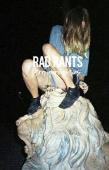 Rants||