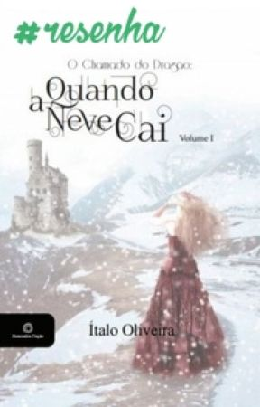 RESENHA: Quando a neve cai - Ítalo Oliveira by amoremestantes