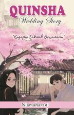 Quinsha Wedding Story by niamaharani