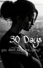 30 Days  by jaureguihamilton