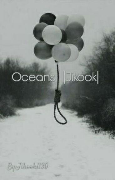 Oceans   Jikook 