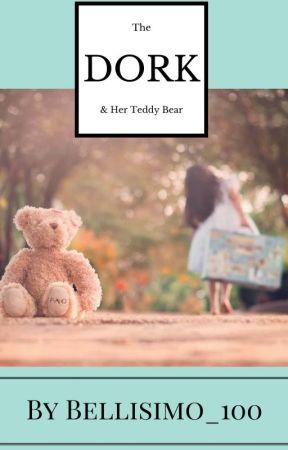The Dork and her Teddy Bear by Bellisimo_100