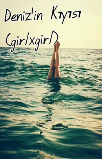 Deniz'in Kıyısı (GirlxGirl)