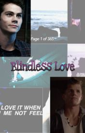Blindless Love (Teen Wolf Love Story) by unicorninyourbed