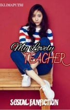 My Lovely Teacher  by iklimaputri