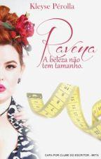 Ravena- A Beleza Não Tem Tamanho  by KleysePerolla