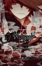 Vampyr (Sasosaku adaptación) by danielaHoyos_5