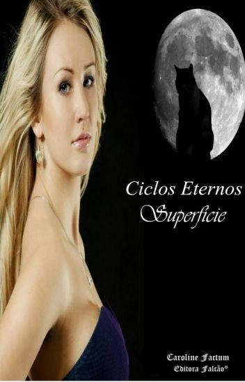 Ciclos Eternos- Superfície - Livro 2