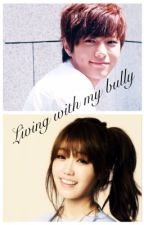 Living With My Bully (Myungsoo and Eunji) by goat101