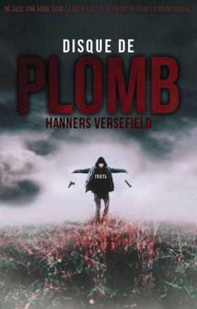 Disque de Plomb (Balle de Platine 2) by HannersVersefield