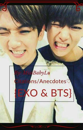 Citations/Anecdotes♡ (EXO & BTS)