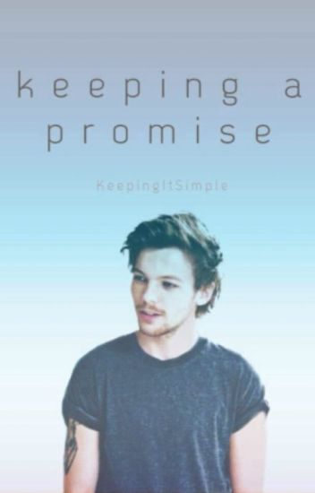 Keeping A Promise - sequel ( One Direction, AU, Hybrid)