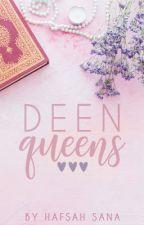 Deen Queens by hafyouseenhaffy
