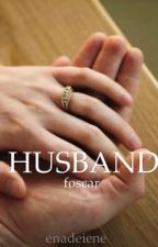 HUSBAND // foscar by enadeiene