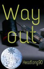 Way out [Larry-AU] #IceSplinters18 by Headlong90