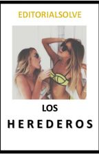 LOS HEREDEROS by editorialsolve
