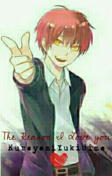 The Reason I Love You