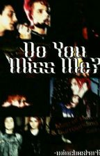 Do You Miss Me? || Frerard || by Winchxster67