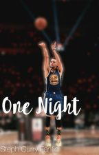 One Night (Stephen Curry) by Fandomocean