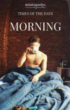 morning || a.i [TOTD] by mintcandy1