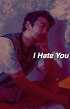 I Hate You // Namjin  by extrashinee