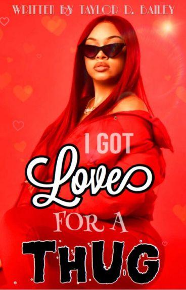 I Got Love For A Thug