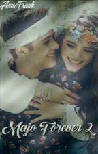 Majo Forever(2 Temporada) - Repostada by Anne-Frank3
