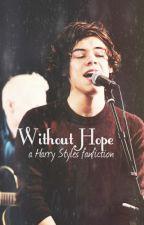 Without Hope ➳ h.s. (hungarian) [SZÜNETEL] by fckndolanbaes