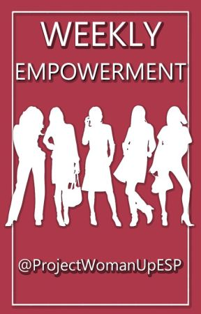 CONCURSO: Weekly Empowerment  by ProjectWomanUpESP
