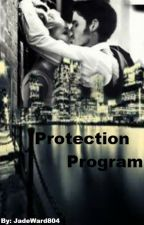 Protection Program by JadeWard804