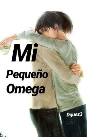 Mi Pequeño Omega (Ereri) [HIATUS]