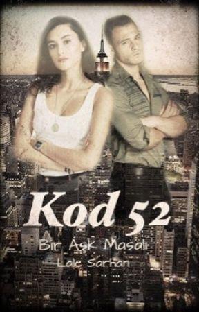 KOD 52 -BİR AŞK MASALI- by LaleSarhan