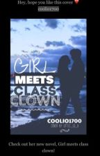 Girl meets class  clown  by coolio1700