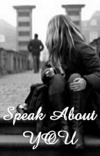 Speak About YOU by C-moi-C