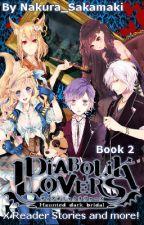 [BOOK 2] Diabolik Lovers x Reader Stories and More! by Nakura_Sakamaki