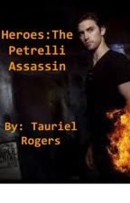 Heroes: The Petrelli Assassin by TaurielRogers