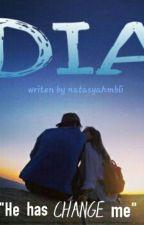 DIA  by azzahrantsya