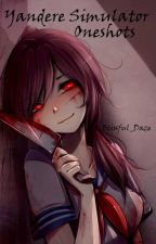 Yandere Simulator One shots! by XPastelPandaXX