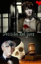 Decisión del Juez - Kyumin by EvelynKY