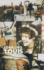 Darling Louis || L.S by jwongguk